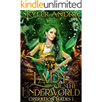 Lady of the Underworld: A Fated Mates Fantasy Romance (Operation Hades Book 1)