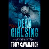 Dead Girl Sing (The Darian Richards Series Book 2)