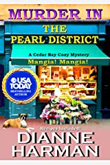 Murder in the Pearl District (Cedar Bay Cozy Mystery Series Book 5) Kindle Edition