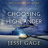 Choosing the Highlander: Highland Wishes, Book 3