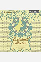 The Enchanted Collection Audible Audiobook