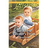 The Amish Widower's Twins: A Fresh-Start Family Romance (Amish Spinster Club)