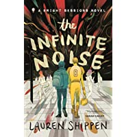 Shippen, L: Infinite Noise (The Bright Sessions)
