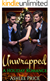 Unwrapped: A Holiday Romance (Contemporary Romance Novels)