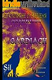 Gardiach - Le Cronache di Aeegean (LCDA-Le Cronache di Aeegean Vol. 3)