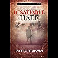 Insatiable Hate: A Zach Miller Adventure (Book 2) (The Zach Miller Adventures) (English Edition)