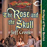 The Rose and the Skull: Dragonlance: Bridges of Time, Book 4