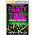 Party Time: Raving Arizona (English Shaun Trilogy Book 1)
