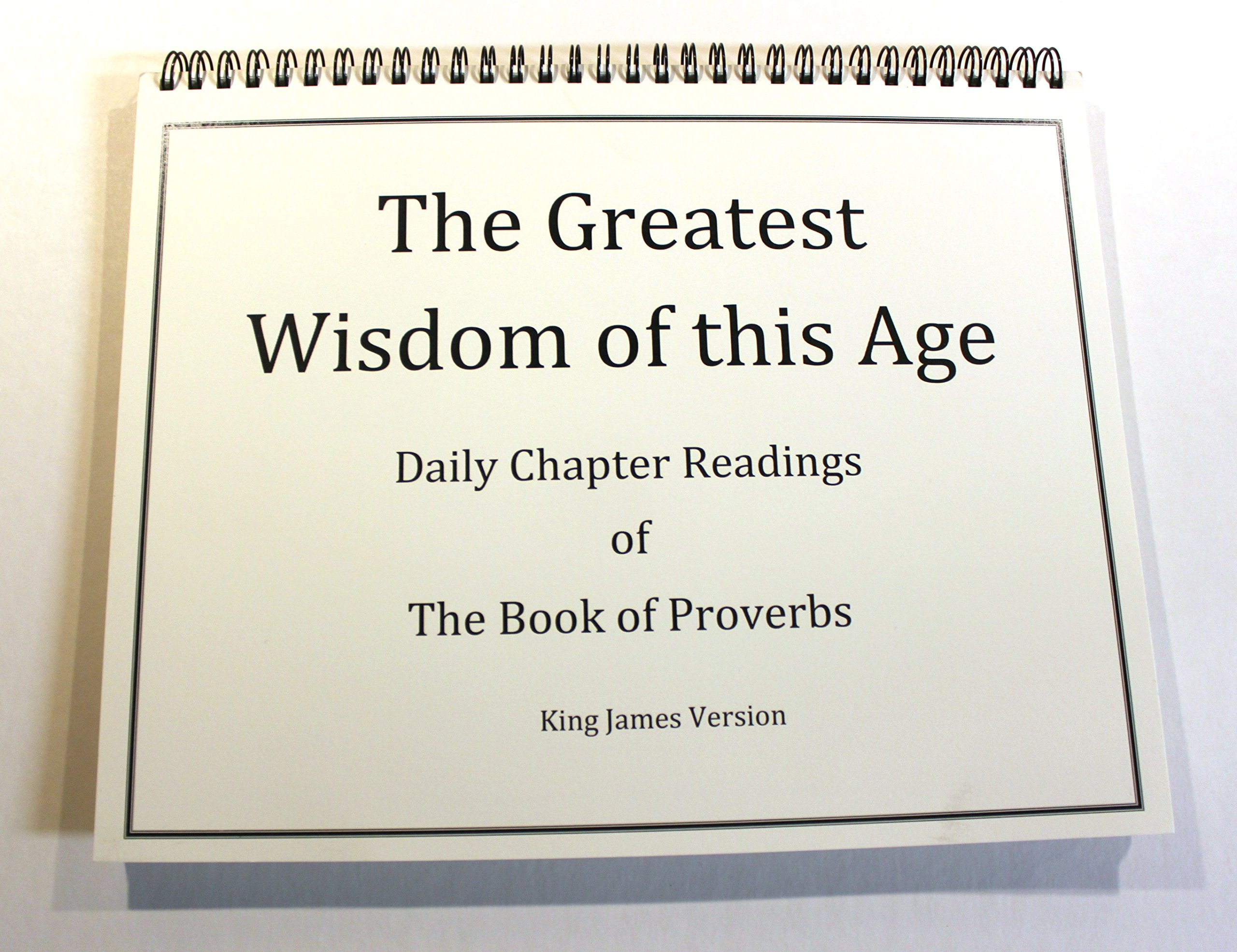 The Greatest Wisdom of This Age - Daily Chapter Readings of The Book of Proverbs PDF