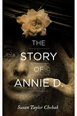 The Story of Annie D. Kindle Edition