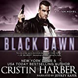 Black Dawn: Titan, Book 6