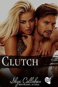 Clutch: A Sins of Ashville Bad Boy Dark Romance (The Redline Series Book 5)