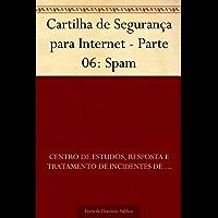 Cartilha de Segurança para Internet - Parte 06: Spam