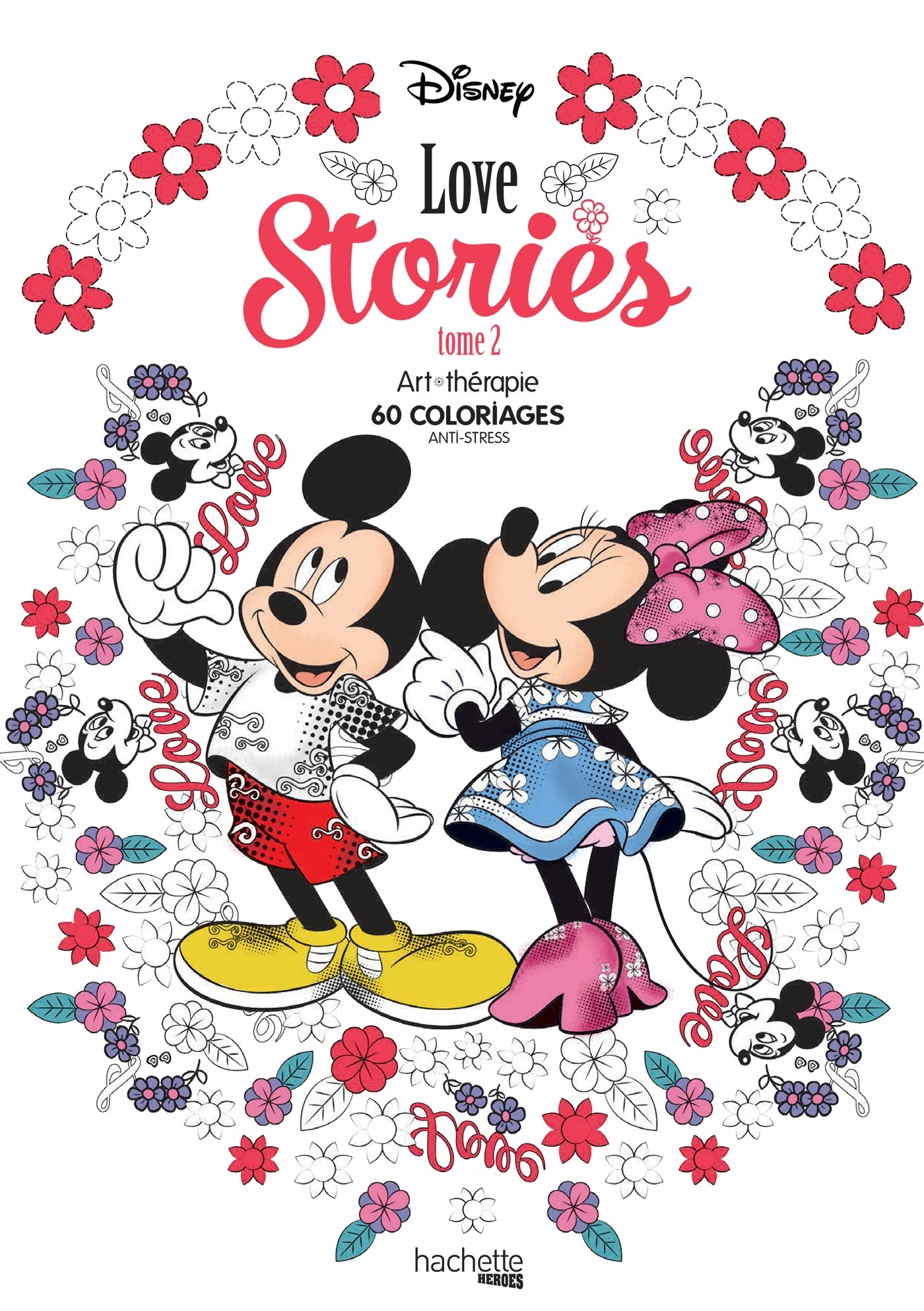 Disney Love stories tome 5 (Heroes) (French Edition): Bertrand