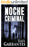 Noche Criminal (Spanish Edition)