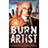 Burn Artist: An Alexi Sokolsky Prequel: An Alexi Sokolsky Supernatural Thriller (Alexi Sokolsky: Hound of Eden Book 0)