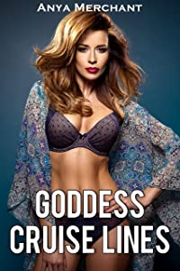 Goddess Cruise Lines: The Complete Collection (Taboo Erotica)