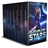 Savage Stars: 7 Novels of Space Opera, Aliens, AI, and Post Apocalyptic Adventure