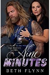 Nine Minutes (The Nine Minutes Trilogy Book 1) Kindle Edition