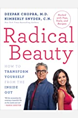 Radical Beauty: How to Transform Yourself from the Inside Out Paperback