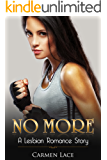 No More: First Time Lesbian Romance Story, Fighting For Love