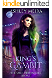 King's Gambit (The Spire Chronicles Book 3)