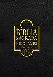 Bíblia Sagrada King James: Atualizada - Edição exclusiva