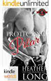 Special Forces: Operation Alpha: Protecting Pilar (Kindle Worlds Novella) (Special Forces & Brotherhood Protectors Book Series 4)