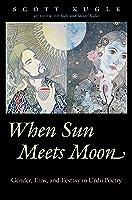 When Sun Meets Moon: Gender Eros And Ecstasy In
