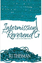 Intermission for Reverend G (Life at Cove Creek Book 2) Kindle Edition