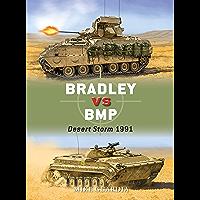 Bradley vs BMP: Desert Storm 1991 (Duel Book 75)