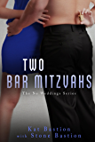 Two Bar Mitzvahs (No Weddings Book 3)
