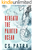 Beneath the Painted Ocean