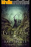 EverRealm: A LitRPG Novel (Level Dead Book 1)
