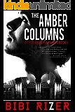 The Amber Columns (The City of Dark Pleasures Book 2)