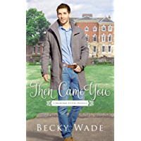 Then Came You: A Bradford Sisters Novella