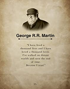 I have lived a Thousand Lives By George R.R. Martin Wall Art Book Quote Print, Inspirational Library & Classroom Decor, Ideal for Teacher, Librarian, Reader and Book Lover, 11x14 Inch By H+CO Inspired