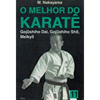 O Melhor do Karatê Vol. 11: Gujushiho Dai, Gujushiho Sho, Meikyo: Volume 11