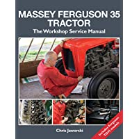 Massey Ferguson 35 Tractor: The Workshop Service Manual: Includes Ferguson TO35 Models (Old Pond Books) Comprehensive…
