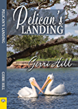 Pelican's Landing (English Edition)