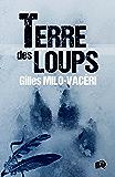 Terre des Loups (38 rue du Polar) (French Edition)