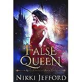 False Queen: A Fantasy Romance (Royal Conquest Book 2)