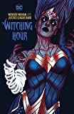 Wonder Woman & The Justice League Dark The Witching Hour