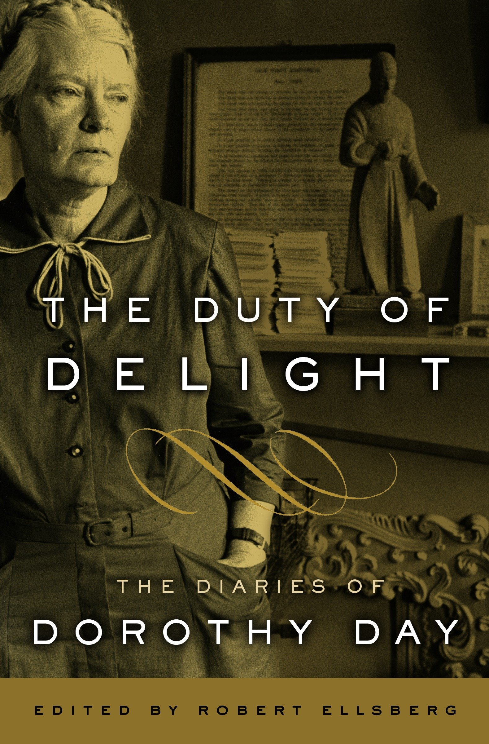 The Duty of Delight: The Diaries of Dorothy Day pdf