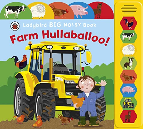 Ladybird Big Noisy Book: Farm Hullaballoo!