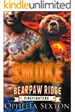 Smoke (Bearpaw Ridge Firefighters Book 7)