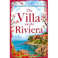 The Villa on the Riviera: A captivating story of mystery and secrets - the perfect summer escape (English Edition)