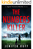 The Numbers Killer (An Agent Victoria Heslin Thriller Book 1)