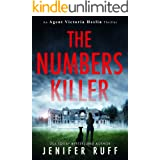 The Numbers Killer (Agent Victoria Heslin Series Book 1)