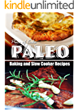 Piece of Cake Paleo - Baking and Slow Cooker Recipes